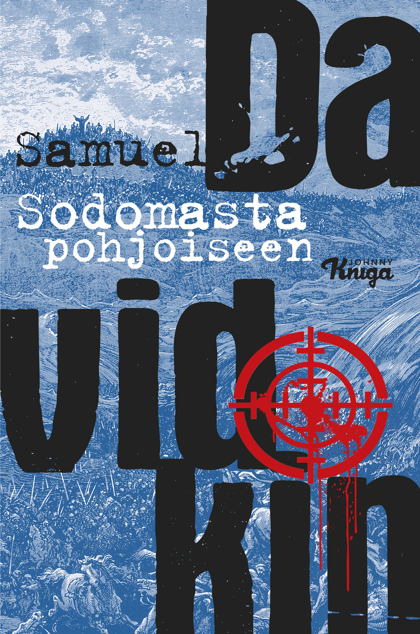 Davidkin, Samuel - Sodomasta pohjoiseen, e-kirja