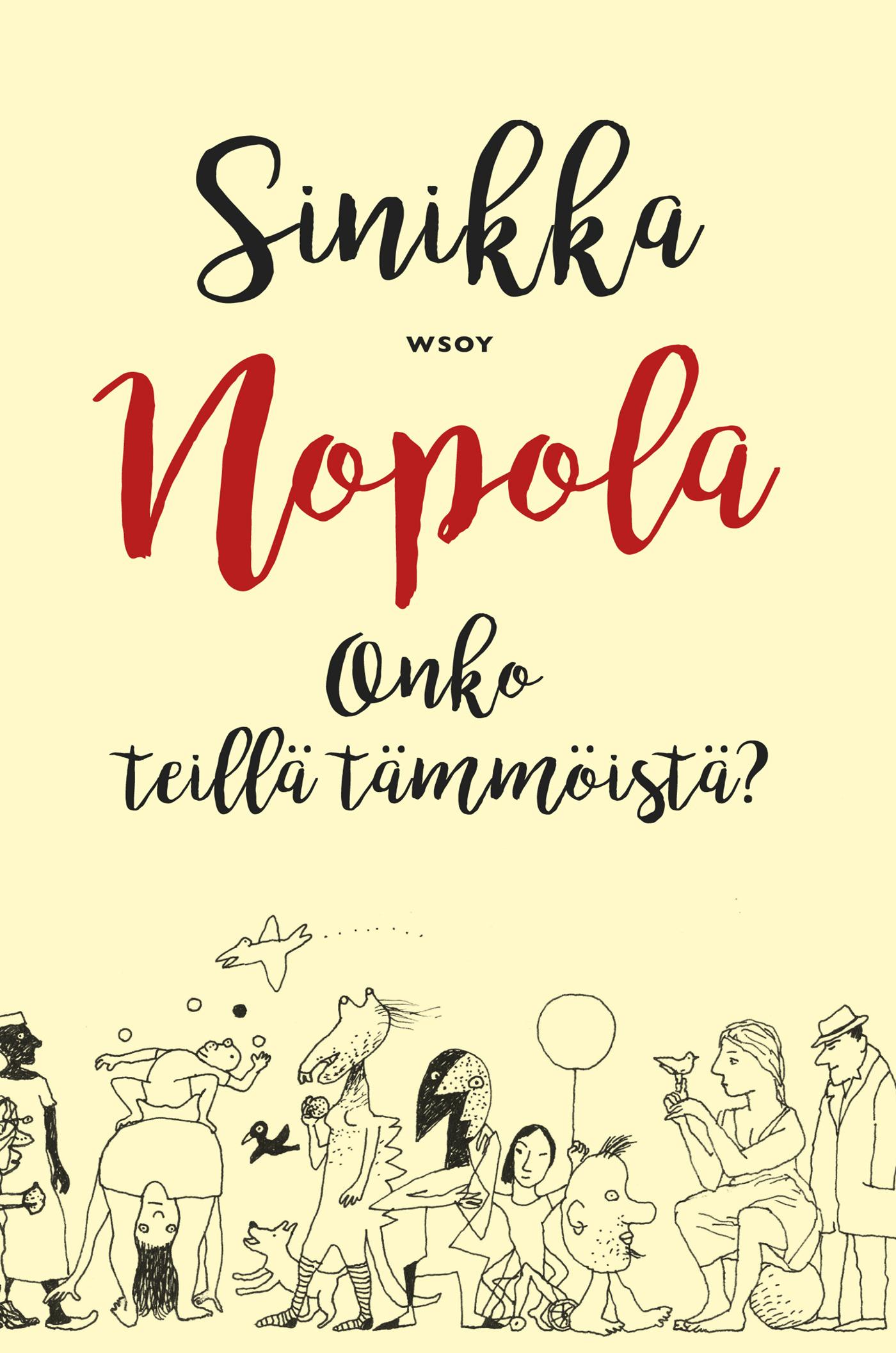 Nopola, Sinikka - Onko teillä tämmöistä?, e-kirja