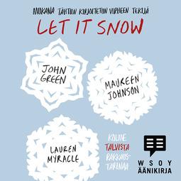 Green, John - Let It Snow, äänikirja