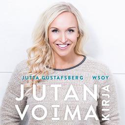 Gustafsberg, Jutta - Jutan voimakirja, äänikirja