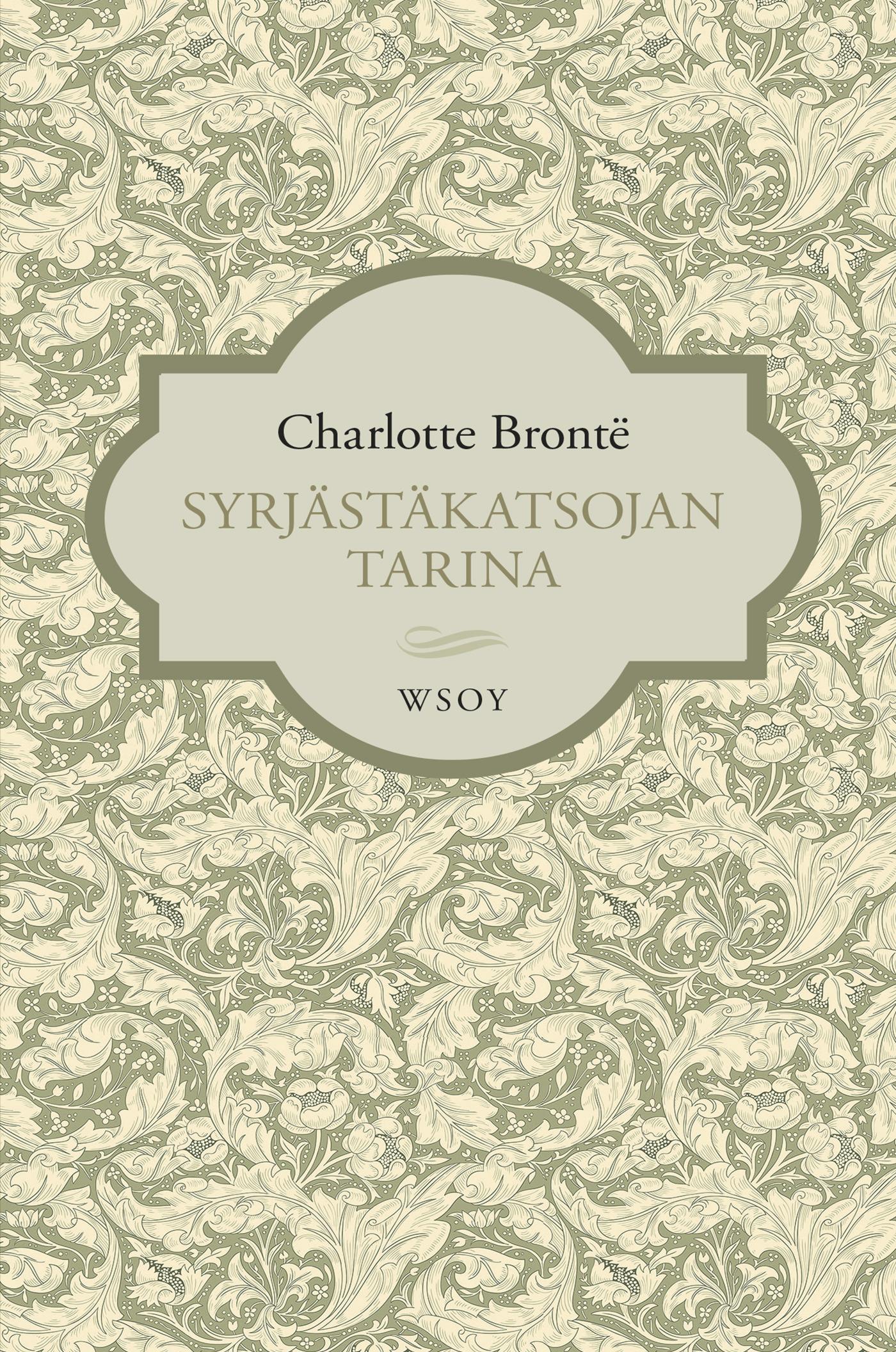 Brontë, Charlotte - Syrjästäkatsojan tarina, e-kirja