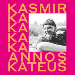 Kirjonen, Thomas - Kasmir: Annoskateus: Stooreja ja reseptejä, äänikirja