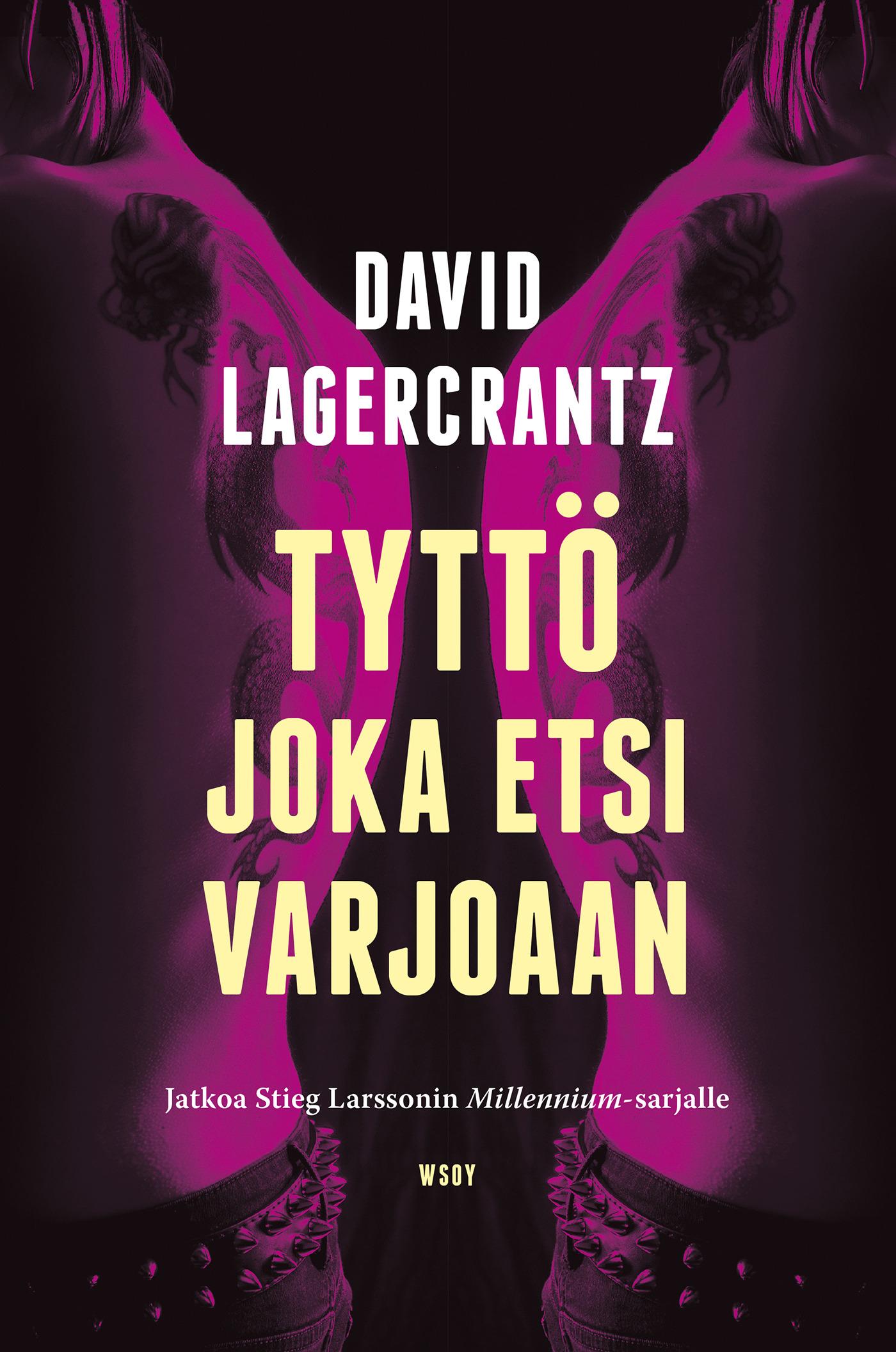 Lagercrantz, David - Tyttö joka etsi varjoaan: Millennium 5, e-kirja