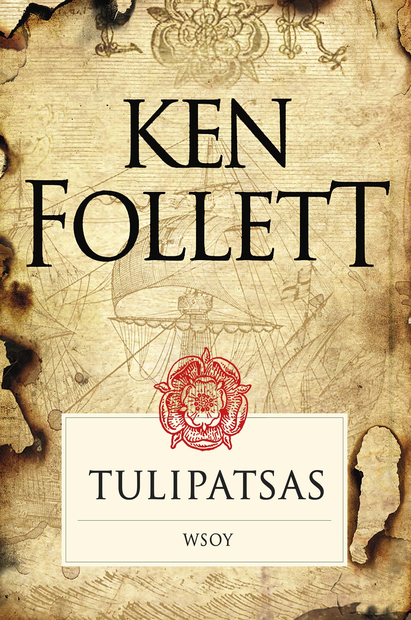 Follett, Ken - Tulipatsas, e-bok