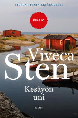 Sten, Viveca - Kesäyön uni: Viveca Stenin kesänovelli, e-kirja