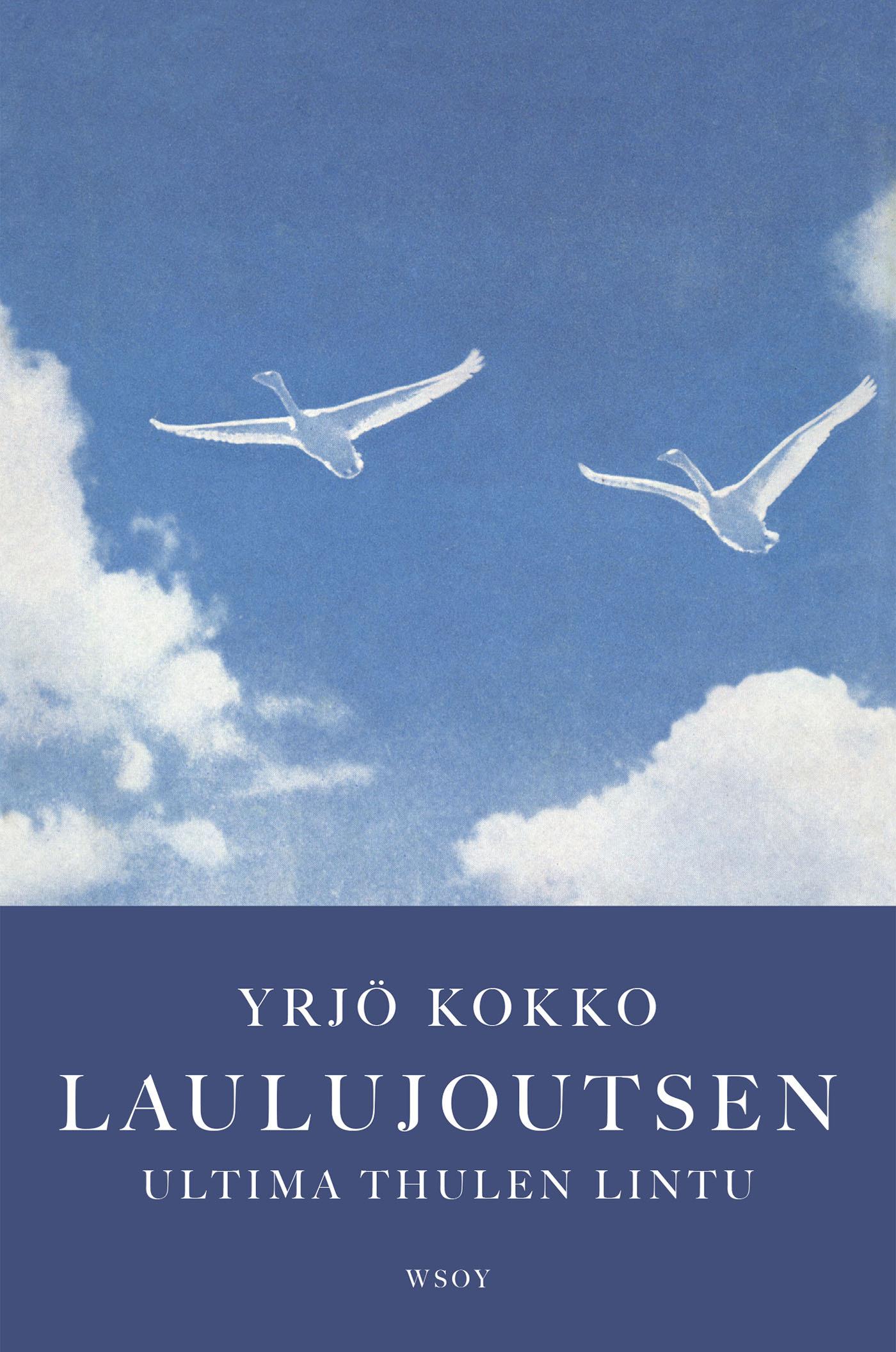 Kokko, Yrjö - Laulujoutsen: Ultima thulen lintu, e-kirja
