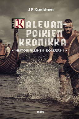 Koskinen, Juha-Pekka - Kalevanpoikien kronikka, e-kirja