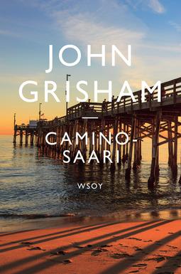 Grisham, John - Caminosaari, e-kirja