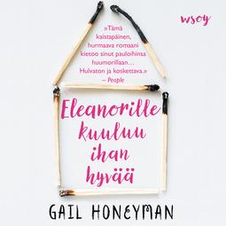Honeyman, Gail - Eleanorille kuuluu ihan hyvää, äänikirja