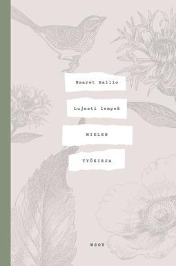 Kallio, Maaret - Lujasti lempeä - Mielen työkirja, e-kirja