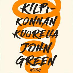 Green, John - Kilpikonnan kuorella, äänikirja