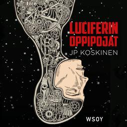 Koskinen, Juha-Pekka - Luciferin oppipojat, äänikirja