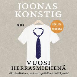 Konstig, Joonas - Vuosi herrasmiehenä: Realityproosaa, äänikirja