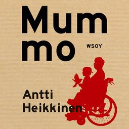 Heikkinen, Antti - Mummo, äänikirja