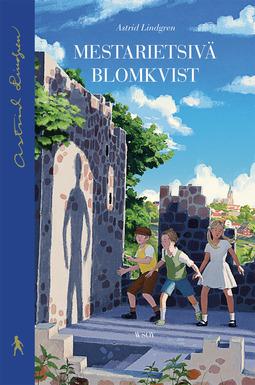 Lindgren, Astrid - Mestarietsivä Blomkvist, e-kirja