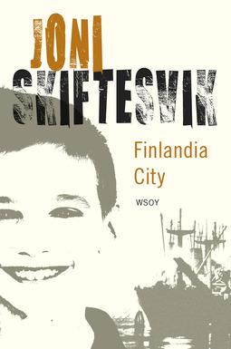 Skiftesvik, Joni - Finlandia City: Elämänkuvia, e-kirja
