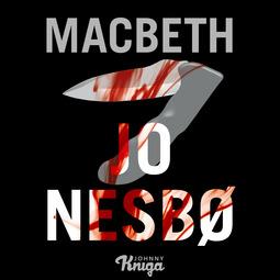 Nesbø, Jo - Macbeth, äänikirja