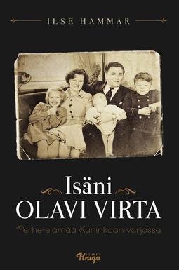 Hammar, Ilse - Isäni Olavi Virta: Elämää Kuninkaan varjossa, e-kirja