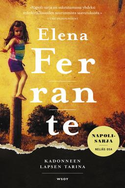 Ferrante, Elena - Kadonneen lapsen tarina, e-kirja