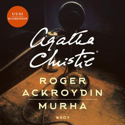 Christie, Agatha - Roger Ackroydin murha, äänikirja