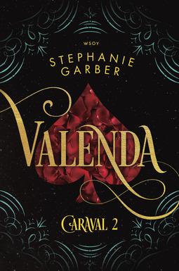 Garber, Stephanie - Valenda: Caraval 2, e-kirja
