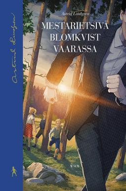 Lindgren, Astrid - Mestarietsivä Blomkvist vaarassa, e-kirja