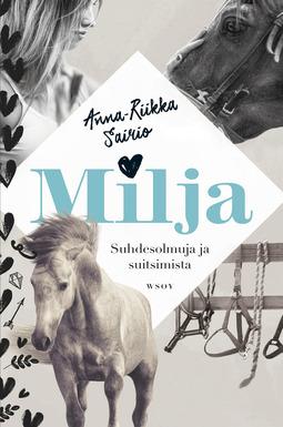 Sairio, Anna-Riikka - Milja - Suhdesolmuja ja suitsimista, e-kirja