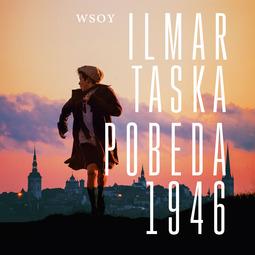 Taska, Ilmar - Pobeda 1946, äänikirja