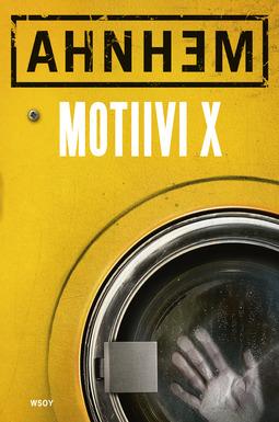 Ahnhem, Stefan - Motiivi X, ebook