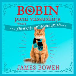 Bowen, James - Bobin pieni viisauskirja, äänikirja