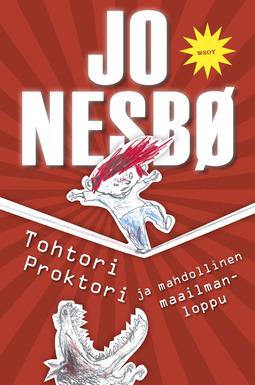 Nesbø, Jo - Tohtori Proktori ja mahdollinen maailmanloppu, e-kirja