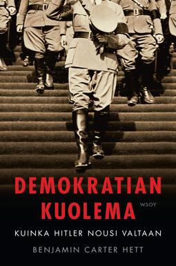 Hett, Benjamin Carter - Demokratian kuolema: Kuinka Hitler nousi valtaan, e-kirja