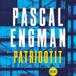 Engman, Pascal - Patriootit, äänikirja