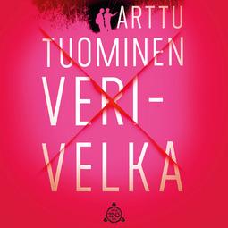 Tuominen, Arttu - Verivelka, äänikirja