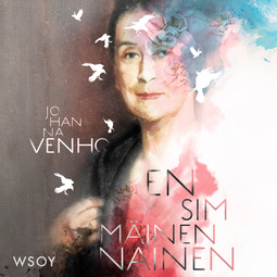 Venho, Johanna - Ensimmäinen nainen, äänikirja