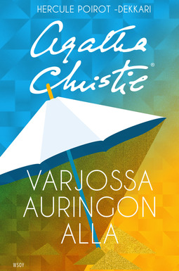 Christie, Agatha - Varjossa auringon alla: Hercule Poirot, e-kirja