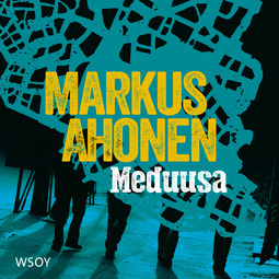 Ahonen, Markus - Meduusa, äänikirja
