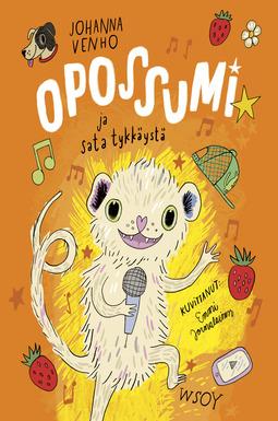 Venho, Johanna - Opossumi ja sata tykkäystä, e-kirja