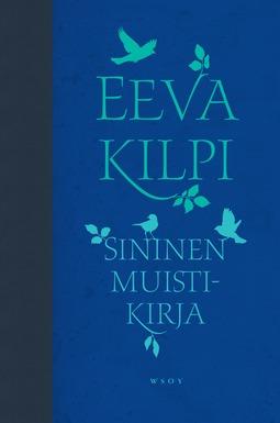 Kilpi, Eeva - Sininen muistikirja, e-kirja