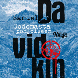 Davidkin, Samuel - Sodomasta pohjoiseen, äänikirja