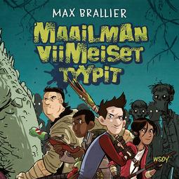 Brallier, Max - Maailman viimeiset tyypit, audiobook