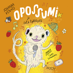 Venho, Johanna - Opossumi ja sata tykkäystä, äänikirja