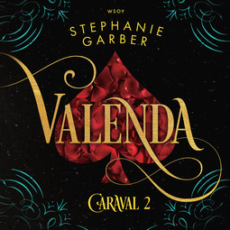 Garber, Stephanie - Valenda, äänikirja