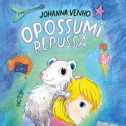 Venho, Johanna - Opossumi repussa, äänikirja
