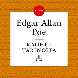 Poe, Edgar Allan - Kauhutarinoita, äänikirja