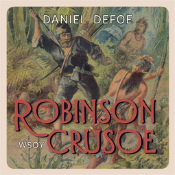 Defoe, Daniel - Robinson Crusoe, äänikirja
