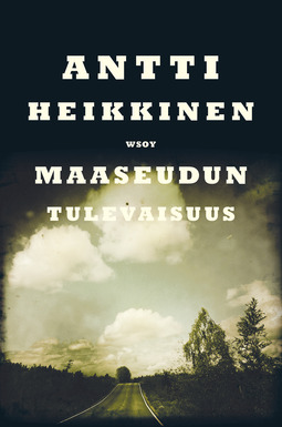 Heikkinen, Antti - Maaseudun tulevaisuus, e-bok