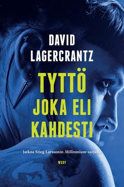 Lagercrantz, David - Tyttö joka eli kahdesti, e-bok