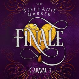 Garber, Stephanie - Finale, audiobook