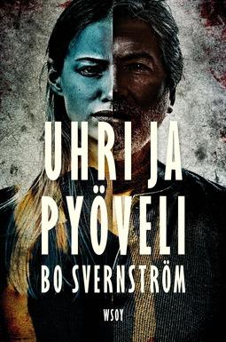 Svernström, Bo - Uhri ja pyöveli, e-kirja
